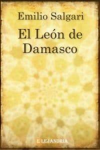 Descargar El león de Damasco de Emilio Salgari