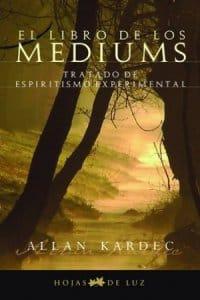 El libro de Los Médiums de Allan Kardec