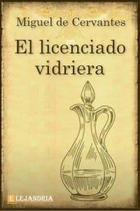 Descargar El licenciado Vidriera de Cervantes, Miguel