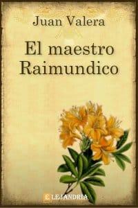 El maestro Raimundico de Juan Valera