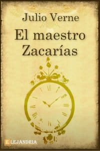Descargar El maestro Zacarías de Verne, Julio