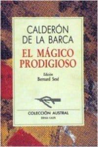 El mágico prodigioso de Calderón de la Barca, Pedro