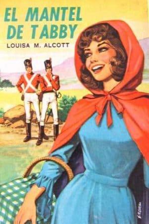 El mantel de Tabby de Alcott, Louisa May