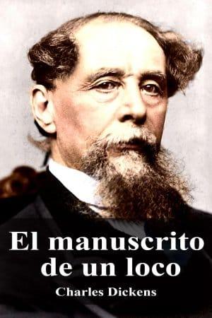 Descargar El manuscrito de un loco de Charles Dickens