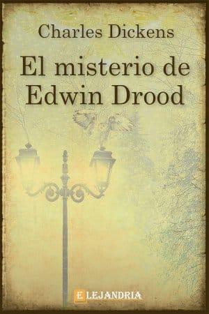 El misterio de Edwin Drood de Charles Dickens