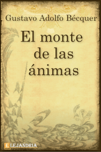 El monte de las ánimas de Gustavo Adolfo Bécquer