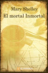 Descargar El mortal inmortal de Mary Shelley