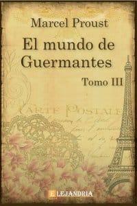 El mundo De Guermantes de Marcel Proust