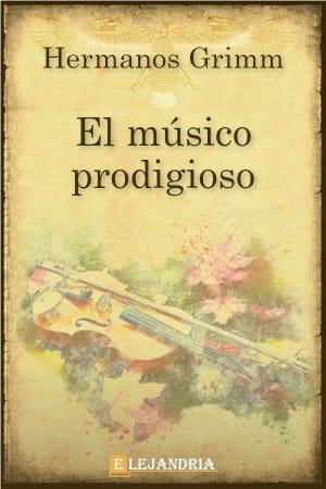 El músico prodigioso de Hermanos Grimm