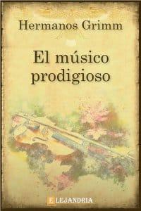 Descargar El músico prodigioso de Hermanos Grimm