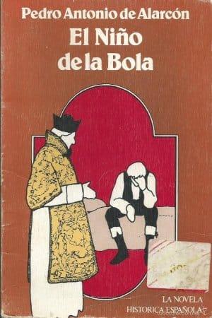 Descargar El niño de la bola de de Alarcón, Pedro Antonio