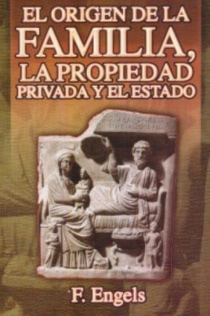 Descargar El origen de la familia, la propiedad privada y el Estado de Friedrich Engels