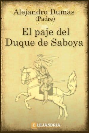 El paje del duque de Saboya de Alejandro Dumas (Padre)