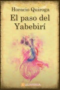 El paso del Yabebirí de Horacio Quiroga
