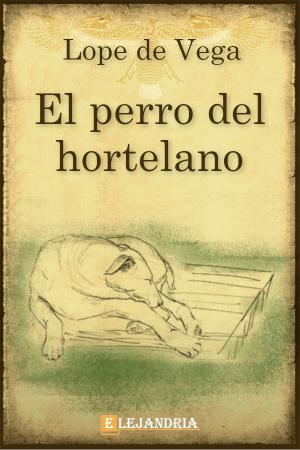 El perro del hortelano de Lope de Vega