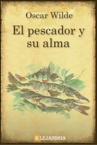 Descargar El pescador y su alma de Wilde, Oscar