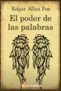 El poder de las palabras de Allan Poe, Edgar
