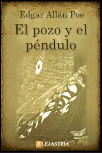 El pozo y el péndulo de Allan Poe, Edgar