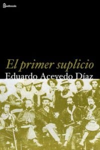 Descargar El primer suplicio de Eduardo Acevedo Díaz