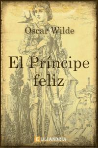 El príncipe feliz y otros cuentos de Wilde, Oscar