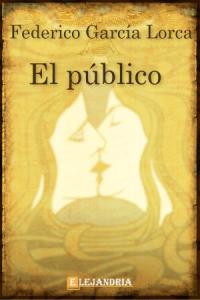 El público de García Lorca, Federico