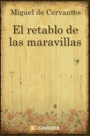 El retablo de las maravillas de Cervantes, Miguel