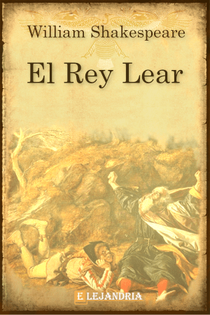 Descargar El rey Lear de Shakespeare, William
