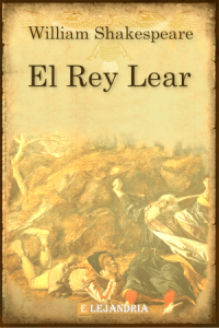 El rey Lear de Shakespeare, William
