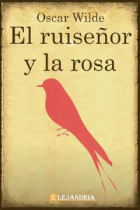 Descargar El ruiseñor y la rosa de Wilde, Oscar