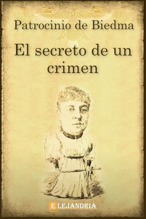 El secreto de un crimen de Patrocinio de Biedma
