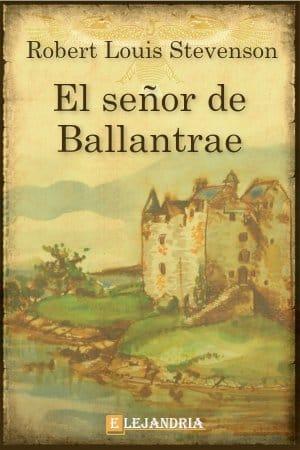 El señor de Ballantrae de Robert Louis Stevenson