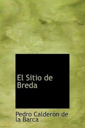 El sitio de Bredá de Calderón de la Barca, Pedro