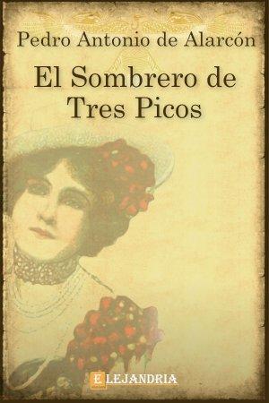 Descargar El sombrero de tres picos de de Alarcón, Pedro Antonio