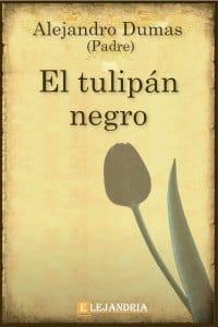 El tulipán negro de Alejandro Dumas (Padre)