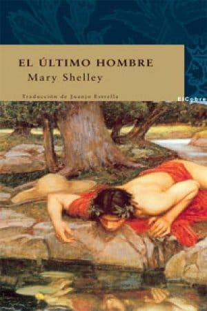 El último hombre (Volumen 3) de Mary Shelley