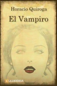 El vampiro de Horacio Quiroga