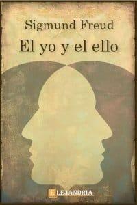El yo y el ello de Sigmund Freud