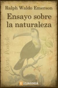 Ensayo sobre la naturaleza seguido de varios discursos de Ralph Waldo Emerson