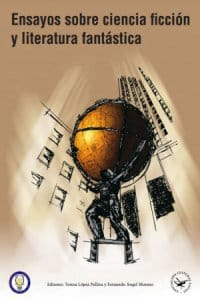 Ensayos sobre ciencia ficción y literatura fantástica de Varios autores