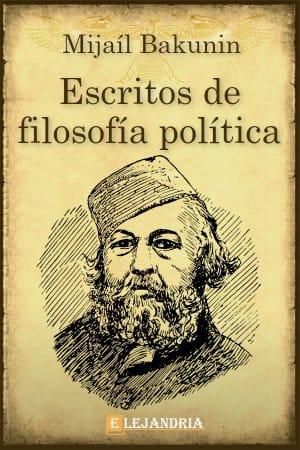 Escritos de filosofía política de Mijaíl Bakunin