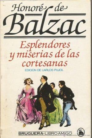 Esplendores y Miserias de las Cortesanas de Balzac, Honoré De