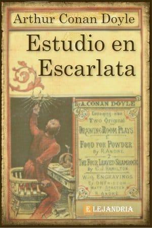 Descargar Estudio en escarlata de Conan Doyle, Arthur