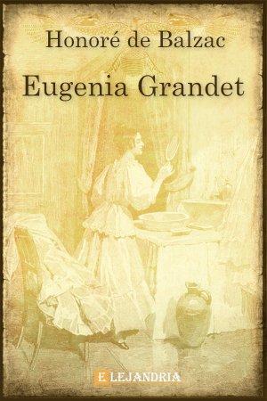 Descargar Eugenia Grandet de Balzac, Honoré De
