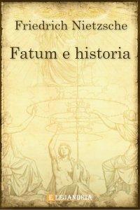 Fatum e historia de Friedrich Nietzsche