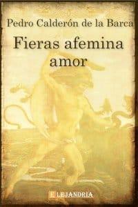 Fieras afeminas amor de Calderón de la Barca, Pedro