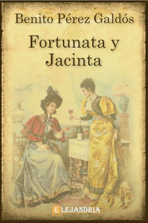 Descargar Fortunata y Jacinta de Benito Pérez Galdós