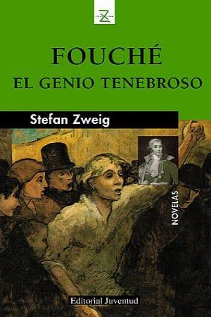 Fouché: retrato de un hombre político de Zweig, Stefan