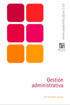 Descargar Gestión Administrativa de Batet Jiménez, M. Pilar