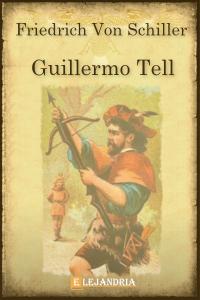 Guillermo Tell de Schiller, Friedrich