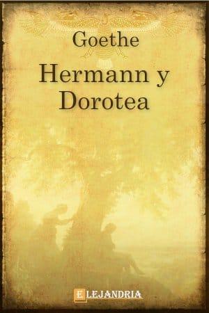 Hermann y Dorotea de Goethe Wolfgang , Johann